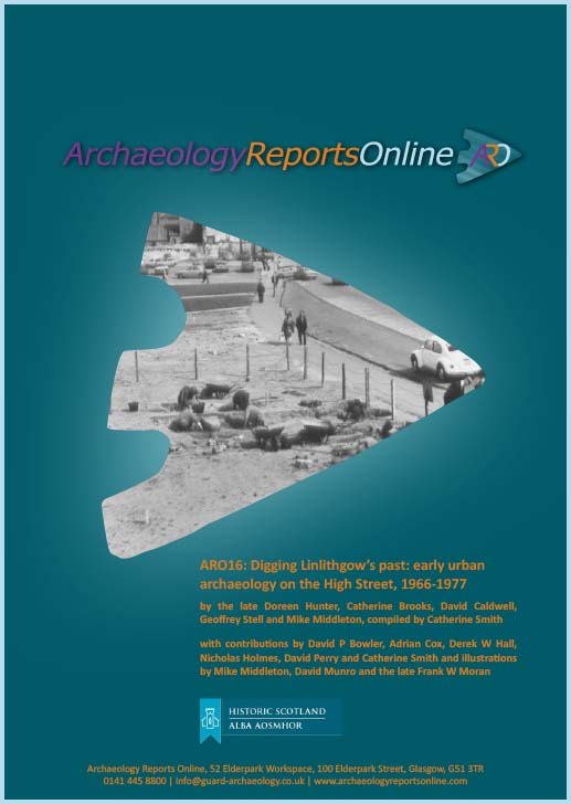 ARO16: Digging Linlithgow's past: early urban archaeology on the High Street, 1966-1977