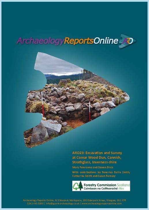 ARO23: Excavation and Survey at Comar Wood Dun, Cannich, Strathglass, Inverness-shire